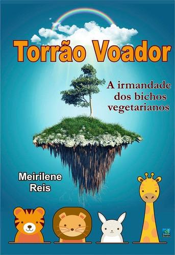 livro torrão voador- história infantil sobre meio ambiente