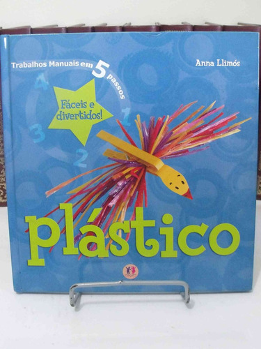 livro - trabalhos em 5 passos 1 - plástico - anna llimós