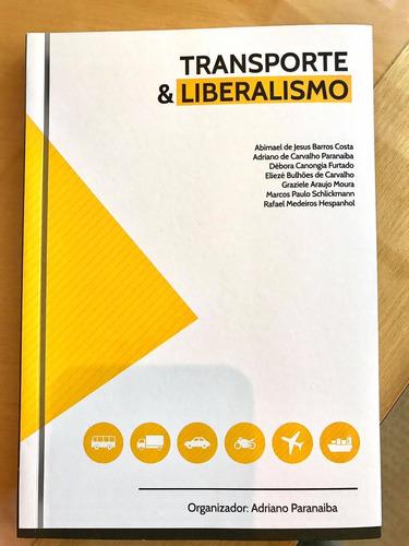 livro transporte & liberalismo (ver na descrição entrega)