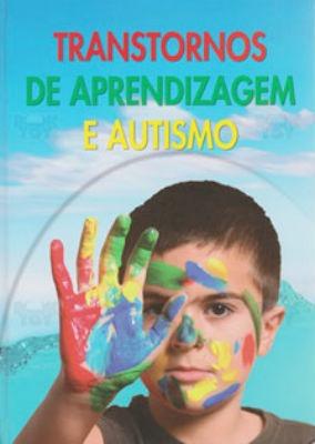 livro transtornos de aprendizagem e autismo + brinde