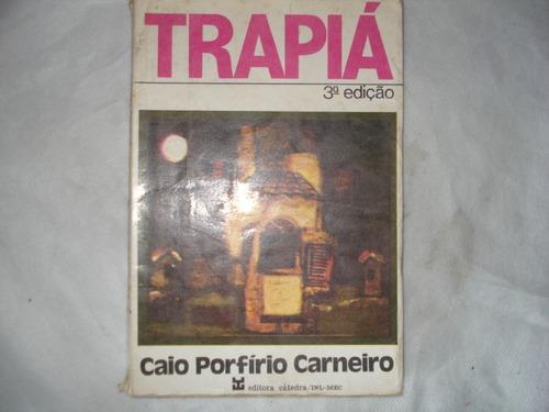 livro - trapiá - caio porfírio carneiro