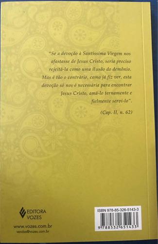 livro tratado da verdadeira devoção à santíssima virgem