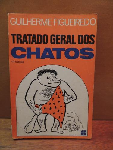 livro tratado geral dos chatos guilherme figueiredo