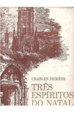 livro três espiritos de natal dickens, charles