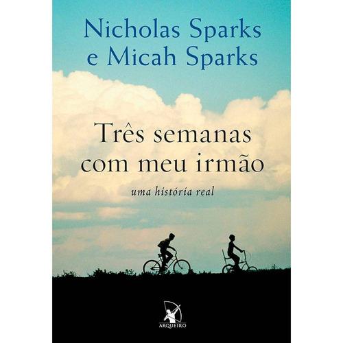 livro - três semanas com meu irmão - nicholas sparks