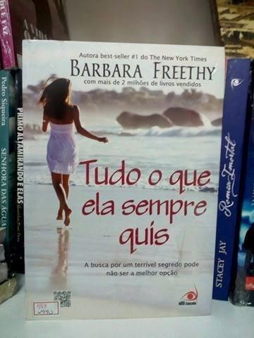 livro tudo o que ela sempre quis barbara freethy