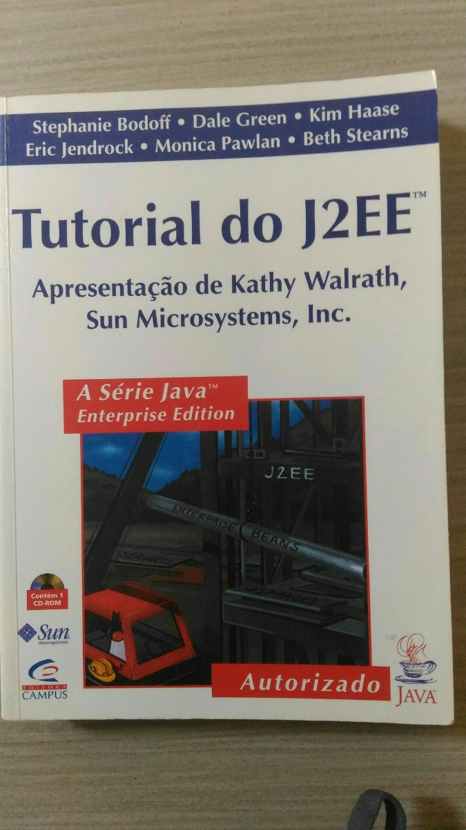 Livro Tutorial Do J2ee Sun Microsystems Java Editora Campus