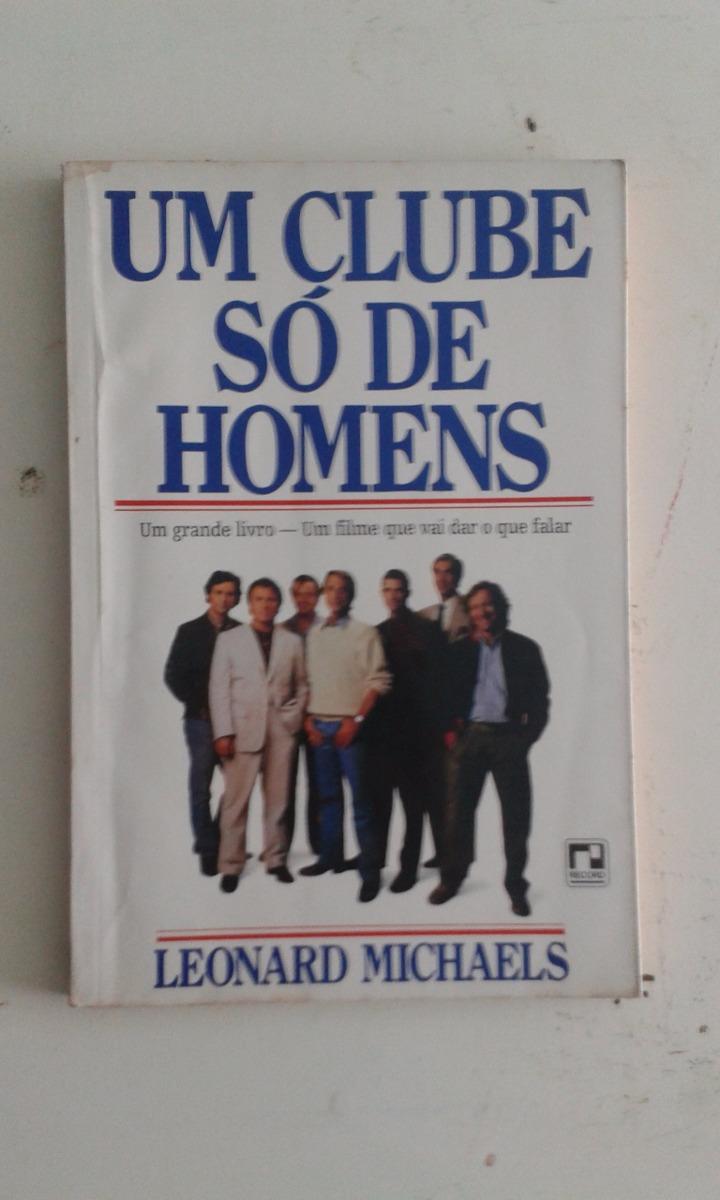 25daa7f72 Livro Um Clube So De Homens (1-e) - R  14