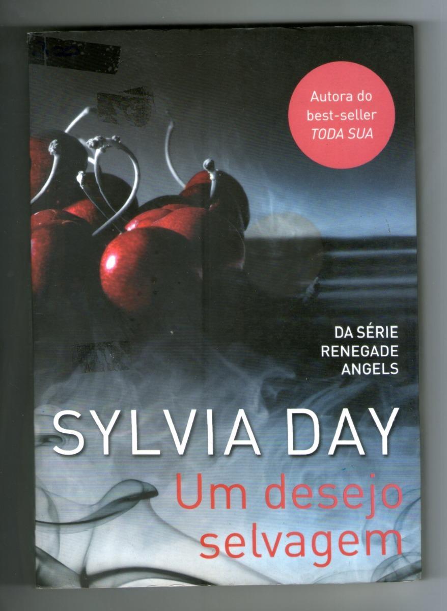o livro um desejo selvagem de sylvia day