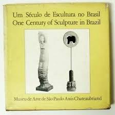 livro um século de escultura no brasil