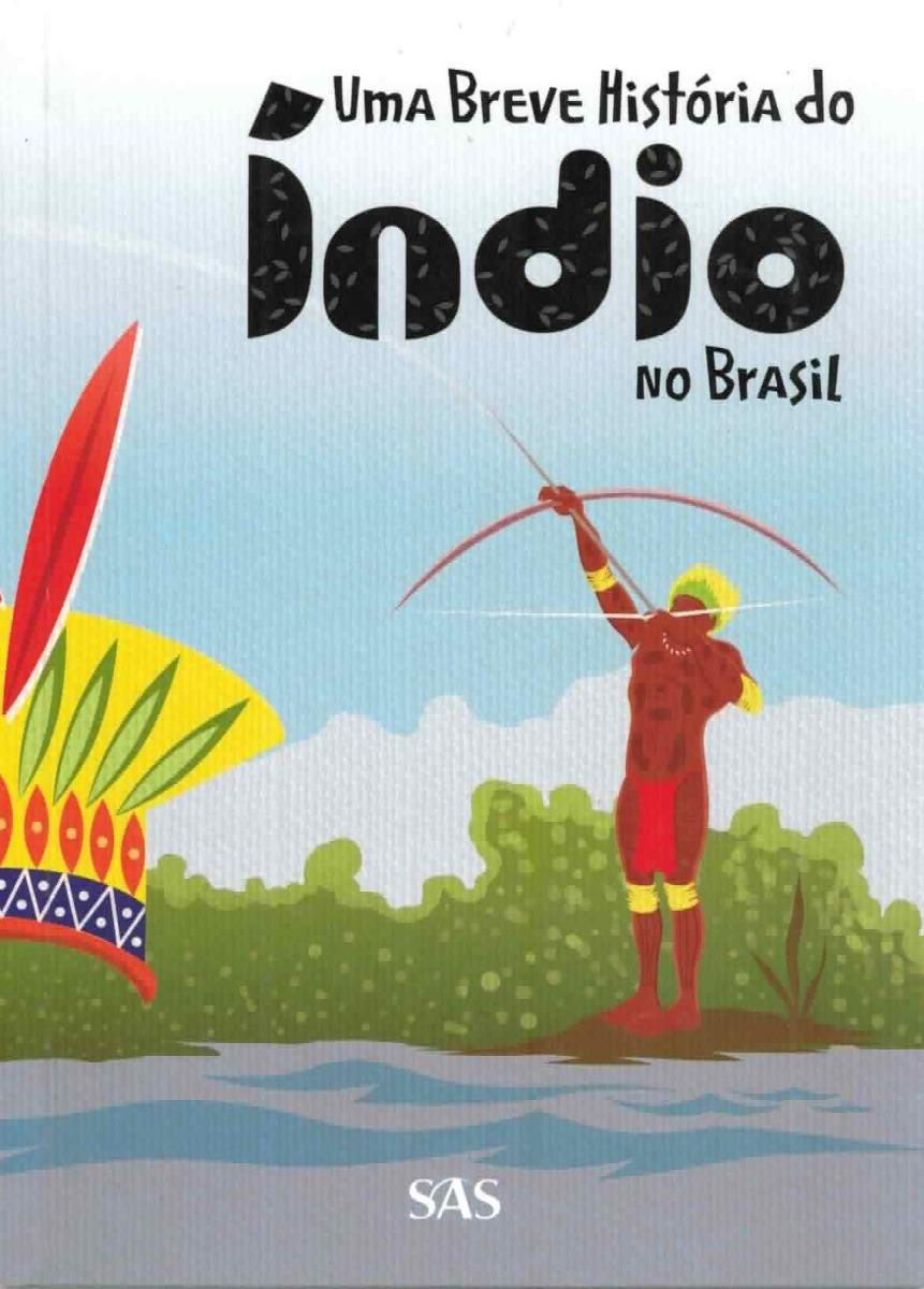 Livro Uma Breve História Do Índio No Brasil (sas) - R  15,00 em ... ff3b2f5d4b