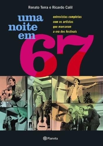 livro - uma noite em 1967 - renato terra e ricardo calil