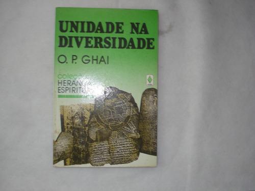 livro - unidade na diversidade - o. p. ghai