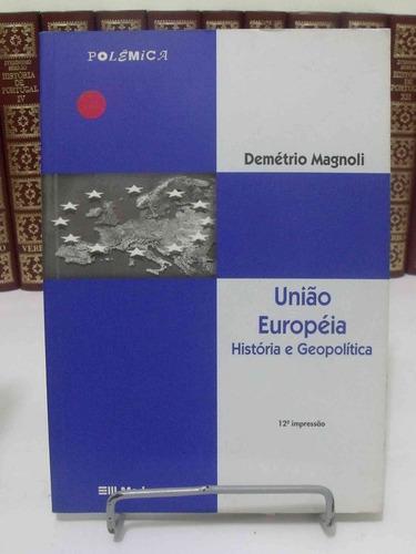 livro - união européia - demétrio magnoli