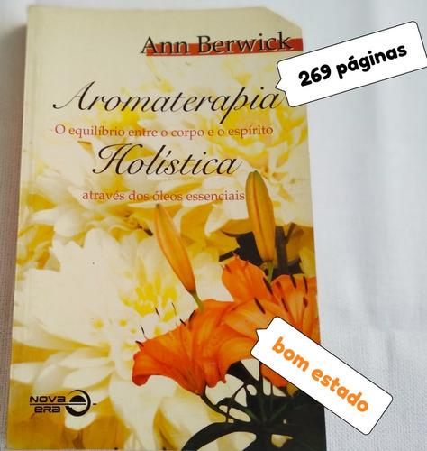 livro usado aromaterapia holistica ann berwick bom estado