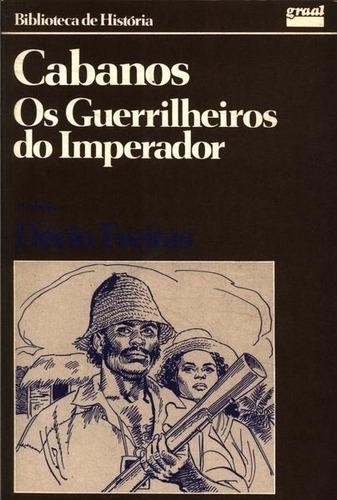 livro usado cabanos - os guerrilheiros do imperador