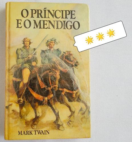 livro usado o principe e o mendigo mark twain ***estrelas
