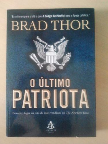 livro- usado  o ultimo patriota brad thor