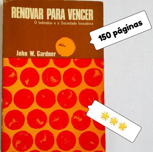 livro usado renovar para vencer ***estrelas john gardner