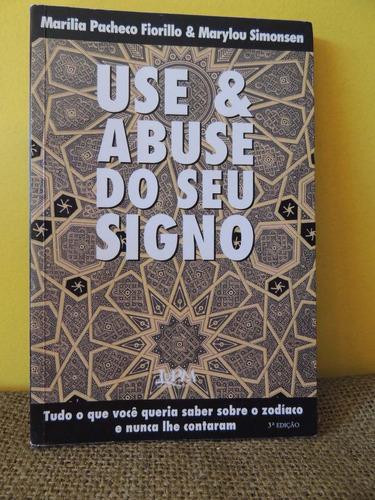 livro use & abuse do seu signo - fiorillo e simonsen