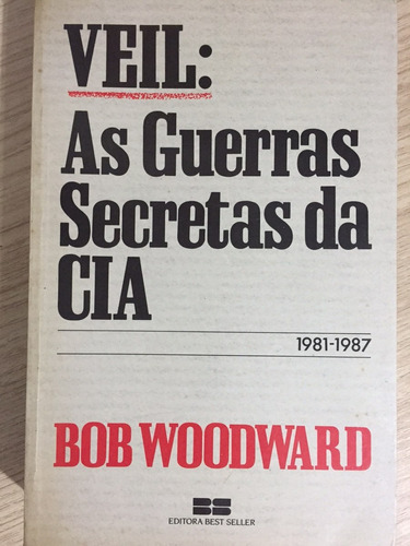 livro veil: as guerras secretas da cia - bob woodward