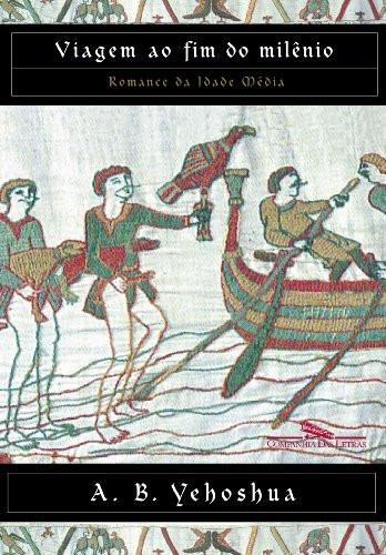 livro viagem ao fim do milênio a. b. yehoshua