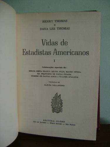 livro vidas de estadistas americanos i henry e dana l thomas
