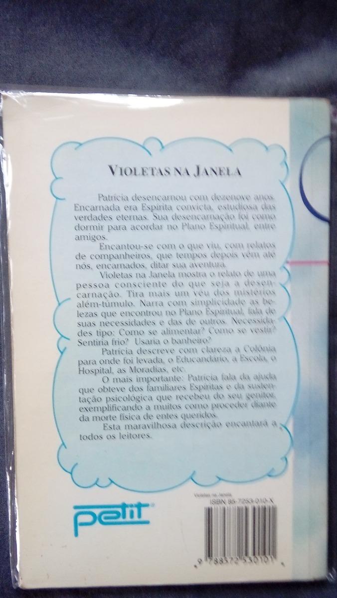 Livro Violetas Na Janela Psicografia De Vera Lucia R 2500 Em