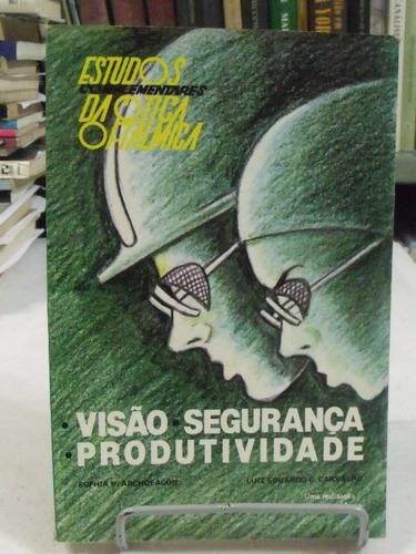 livro - visão segurança produtividade - sophia v. archdeacon