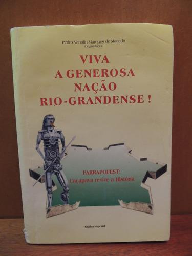 livro viva a generosa nação rio-grandense pedro vanolin