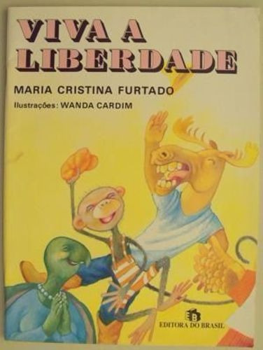 livro viva a liberdade maria cristina furtado