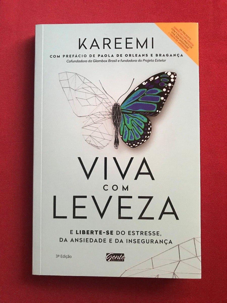 Livro - Viva Com Leveza - Kareemi - Ed  Gente - Seminovo