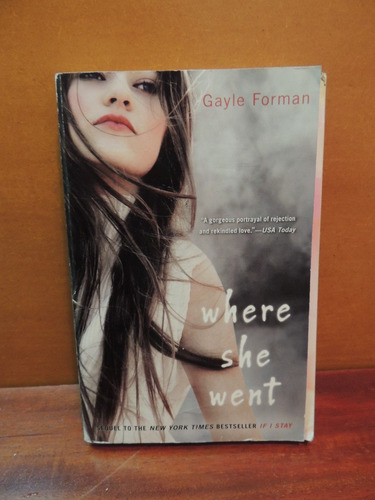 livro where she went gayle forman