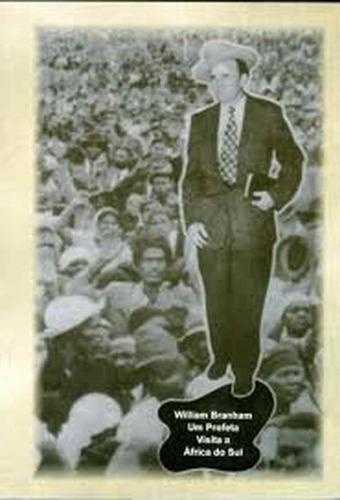 livro - william branham, um profeta visita a africa do sul