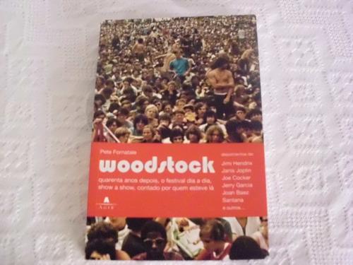 livro woodstock - pete fornatale agir editora 2009 festival