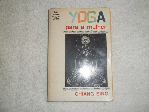 livro yoga para a mulher chiang sing. 1965