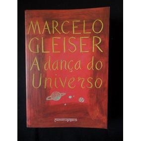 cf4d59cc03 A Dança Do Universo Dos Mitos De Criaç... Marcelo Gleiser - Livros ...