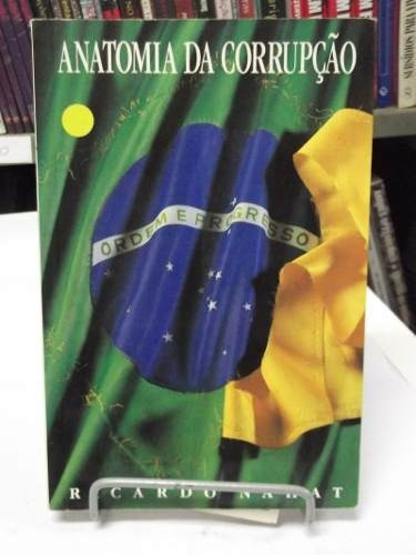 livros - anatomia da corrupção - ricardo nahat