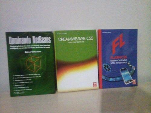 livros desenvolvimento sites ( netbeans/dreamweaver/flash )