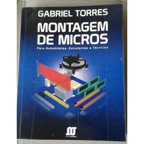 Livro Montagem De Micros Gabriel Torres Pdf