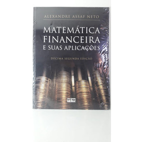 E alexandre assaf financeira matematica pdf neto suas aplicacoes