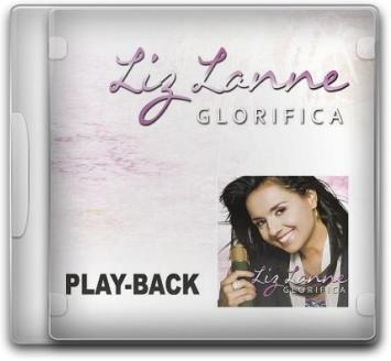 liz lanne - glorifica - playback - mk music