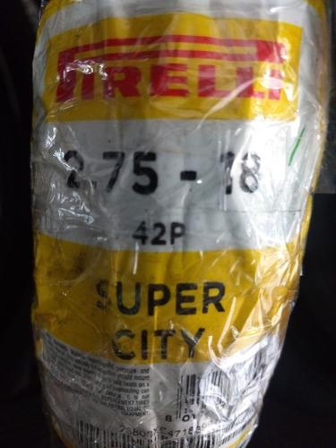 llanta 2.75-18 super city pirelli