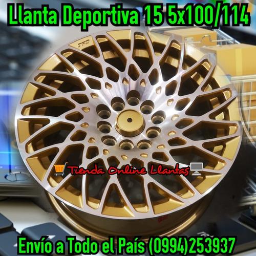 llanta deportiva 15 5x100/114