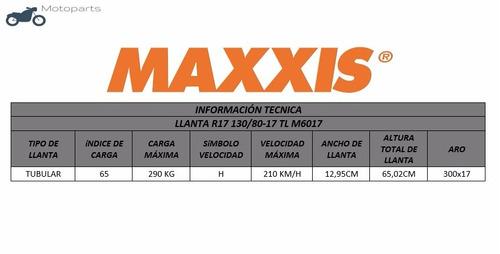 llanta maxxis motocicleta r17 130/80-17 tl m6017