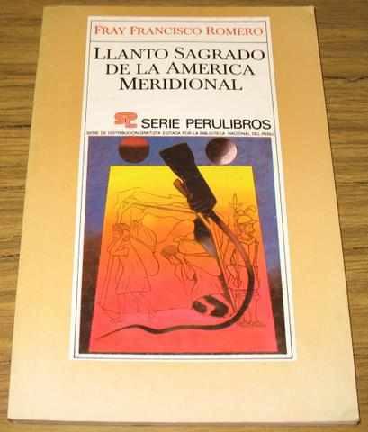llanto sagrado america meridional - francisco romero 1693