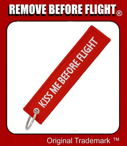 llavero  kiss me before flight - remove before flight ®