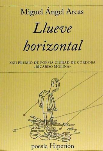 llueve horizontal(libro poesía)