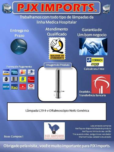 lâmpada l-29 4-v para oftalmoscópio neitz