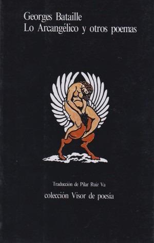 lo arcangelico y otros poemas. bataille. (bim3)